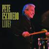 Pete Escovedo Live! by Pete Escovedo